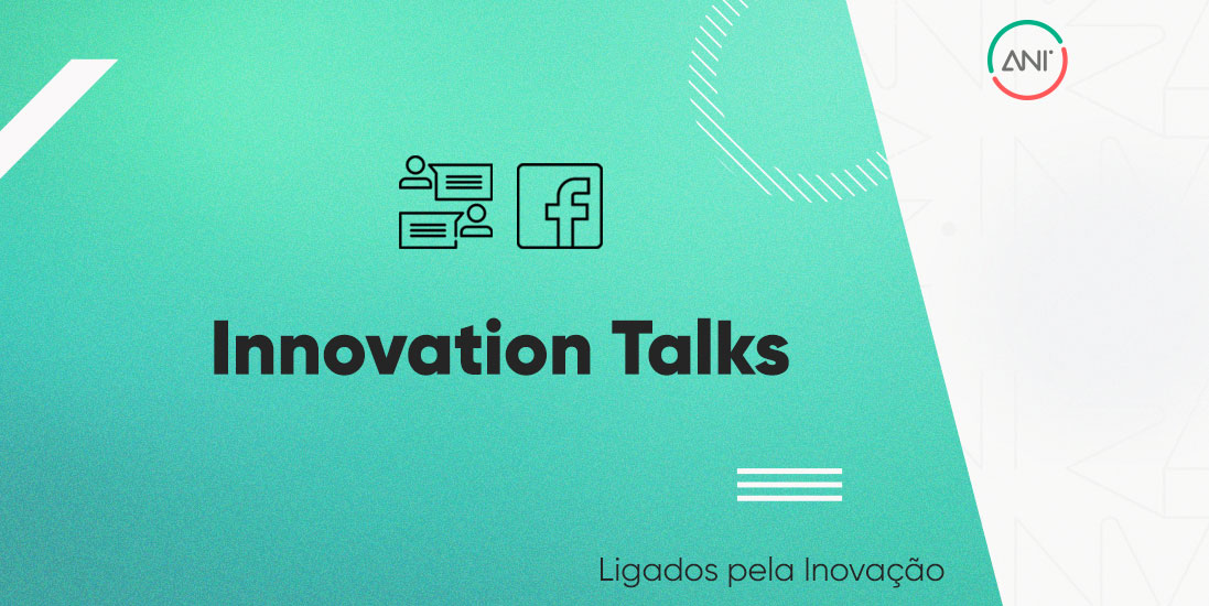 ANI lança Innovation Talks