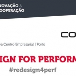 "Conferência GPA-COTEC: ""Re-Design for Performance"""
