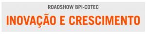 roadshow cotec-bpi